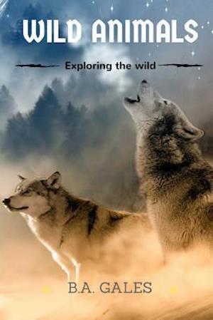 Bog, paperback Wild Animals af B. a. Gales