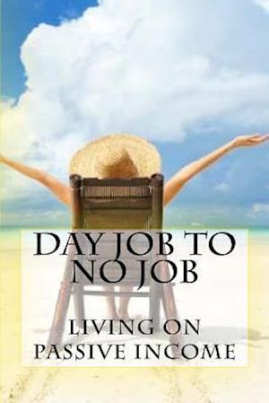 Bog, paperback Day Job to No Job af Ro Co