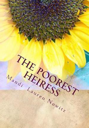 Bog, paperback The Poorest Heiress af Mandi Lauren Nowitz