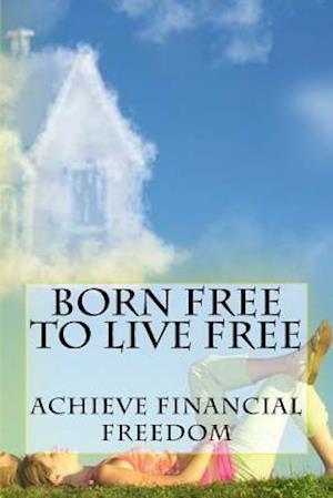 Bog, paperback Born Free to Live Free af Ro Co