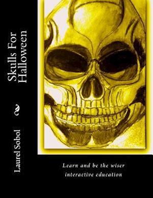 Bog, paperback Skulls for Halloween af Laurel M. Sobol