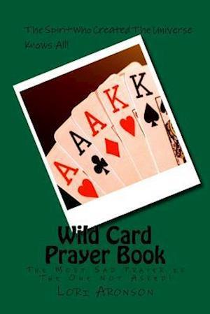 Bog, paperback Wild Card Prayer Book af Lori Aronson
