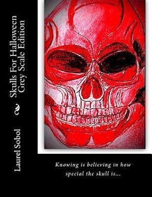 Bog, paperback Skulls for Halloween Grey Scale Edition af Laurel M. Sobol