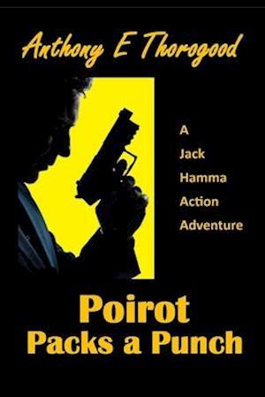 Bog, paperback Poirot Packs a Punch af MR Anthony E. Thorogood