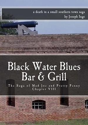 Bog, paperback Black Water Blues Bar & Grill af Joseph Inge