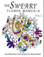 The Sweary Flower Mandala Vol.3