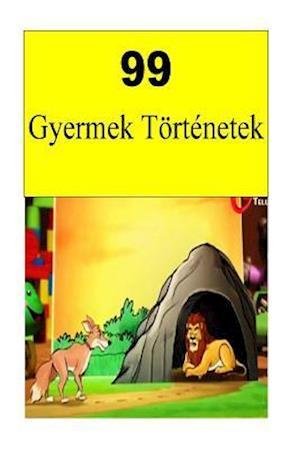 Bog, paperback 99 Children Stories (Hungarian) af Aruna Aleeb