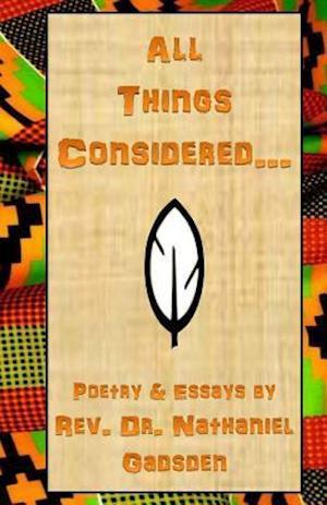 Bog, paperback All Things Considered af Rev Dr Nathaniel Gadsden