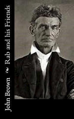 Bog, paperback Rab and His Friends af John Brown