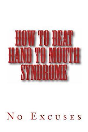 Bog, paperback How to Beat Hand to Mouth Syndrome af Ro Co