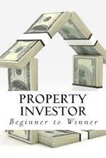 Property Investor - Beginner to Winner