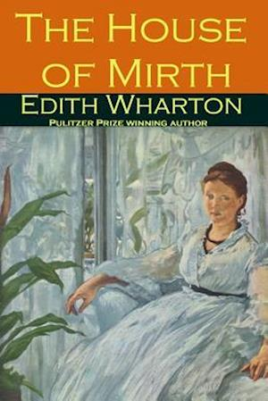 Bog, paperback The House of Mirth af Edith Wharton