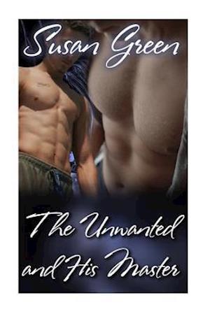 Bog, paperback The Unwanted and His Master af Susan Green
