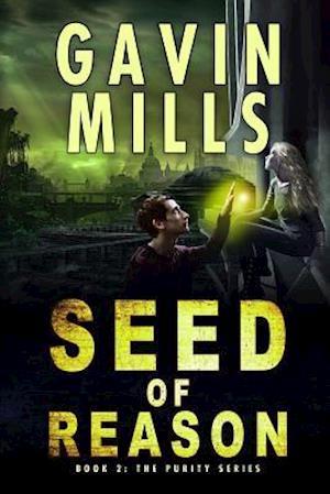 Bog, paperback Seed of Reason af MR Gavin Mills