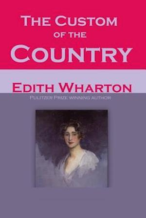 Bog, paperback The Custom of the Country af Edith Wharton