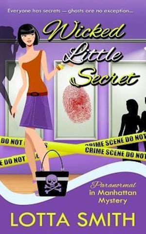 Bog, paperback Wicked Little Secret af Lotta Smith