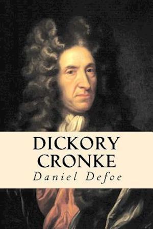 Bog, paperback Dickory Cronke af Daniel Defoe