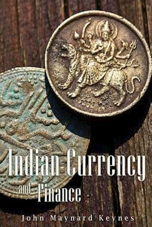 Bog, paperback Indian Currency and Finance af John Maynard Keynes