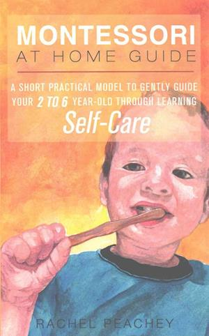 Bog, paperback Montessori at Home Guide af Rachel Peachey