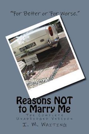 Bog, paperback Reasons Not to Marry Me af I. M. Waiting
