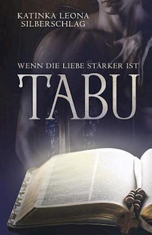 Bog, paperback Tabu! af Katinka Leona Silberschlag