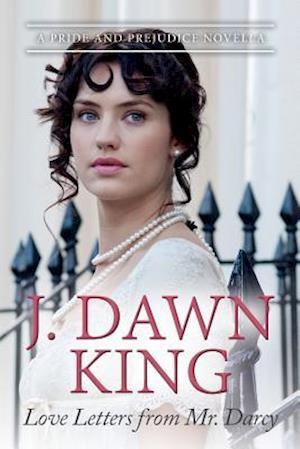 Bog, paperback Love Letters from Mr. Darcy af J. Dawn King