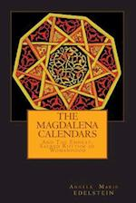 The Magdalena Calendars