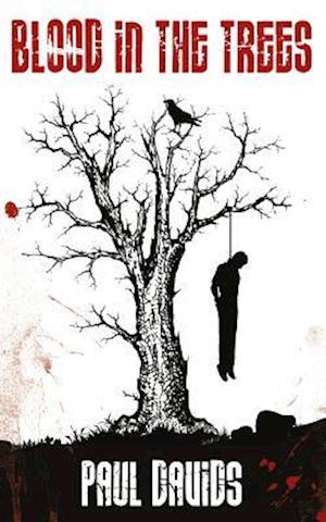 Bog, paperback Blood in the Trees af Paul Davids