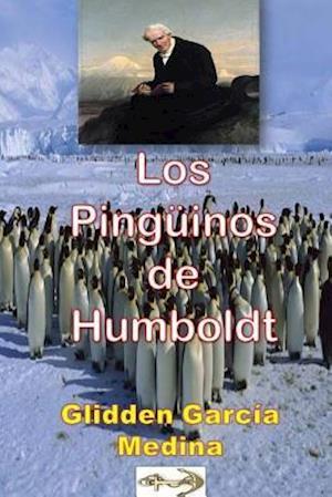 Bog, paperback Los Pinguinos de Humboldt af Glidden Garcia Medina