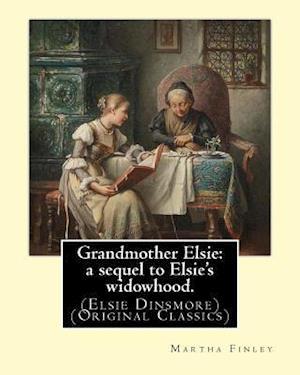 Bog, paperback Grandmother Elsie af Martha Finley