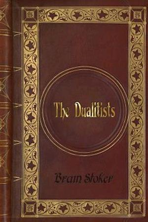 Bog, paperback Bram Stoker - The Dualitists af Bram Stoker