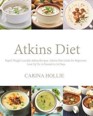 Bog, paperback Atkins Diet af Carina Hollie