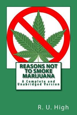 Bog, paperback Reasons Not to Smoke Marijuana af R. U. High