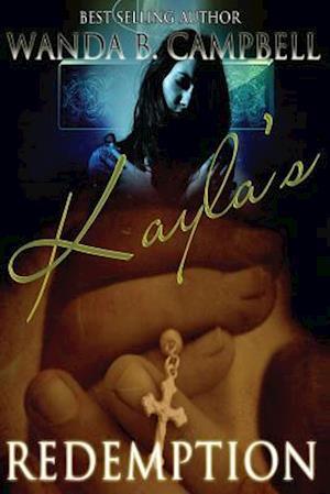 Bog, paperback Kayla's Redemption af Wanda B. Campbell