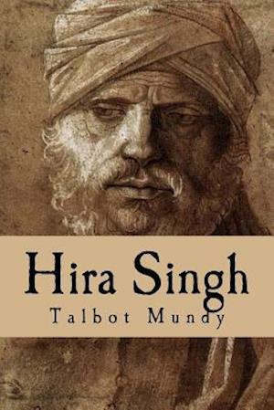 Bog, paperback Hira Singh (When India Came to Fight in Flanders) af Talbot Mundy