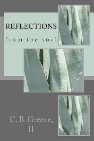 Bog, paperback Reflections af MR C. Barrymore Greene II