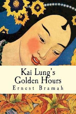 Bog, paperback Kai Lung's Golden Hours af Ernest Bramah