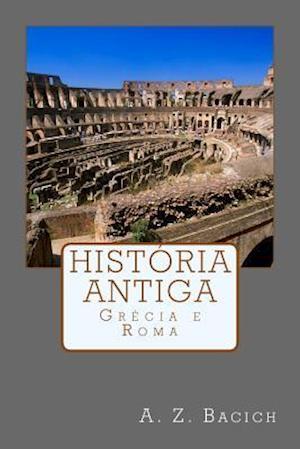 Bog, paperback Historia Antiga af A. Z. Bacich