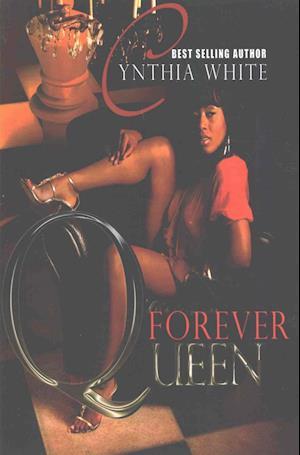 Bog, paperback Forever Queen af Cynthia White