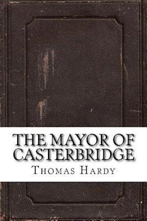 Bog, paperback The Mayor of Casterbridge af Thomas Hardy