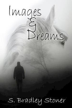 Bog, paperback Images and Dreams af S. Bradley Stoner