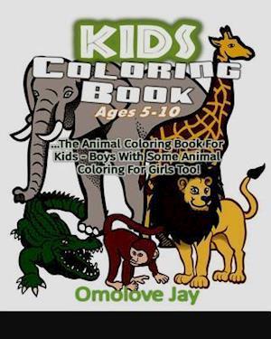 Bog, paperback Kids Coloring Book Ages 5-10 af Omolove Jay
