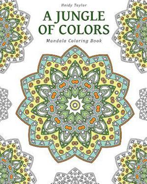Bog, paperback A Jungle of Colors af Heidi Taylor
