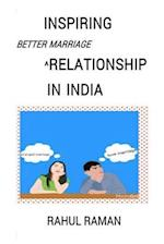 Inspiring Better Marriage Relationship in India