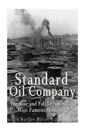 Bog, paperback Standard Oil Company af Charles River Editors