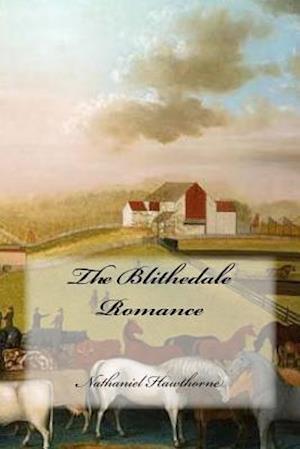 Bog, paperback The Blithedale Romance af Hawthorne Nathaniel