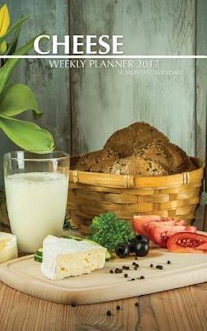 Bog, paperback Cheese Weekly Planner 2017 af David Mann