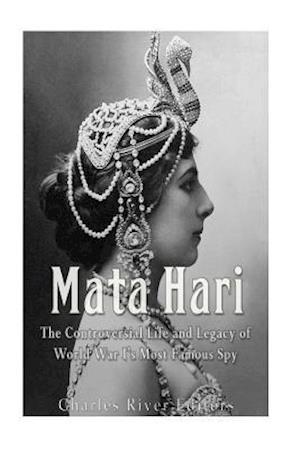 Bog, paperback Mata Hari af Charles River Editors