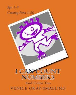 Bog, paperback I Can Count Numbers af Venice Gray-Smalling