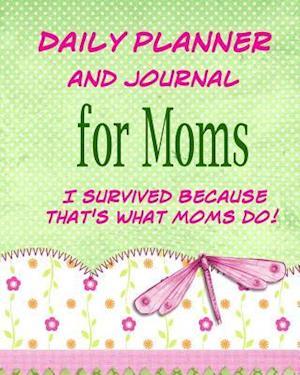 Bog, paperback Daily Planner and Journal for Mom's af Debbie Miller